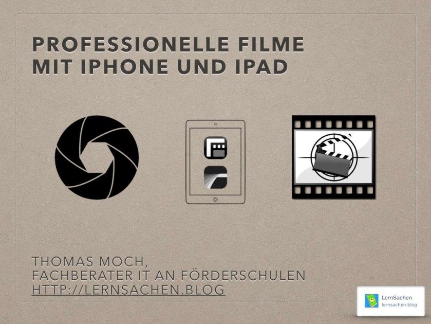 professionellefilmemitiphoneundipad.001